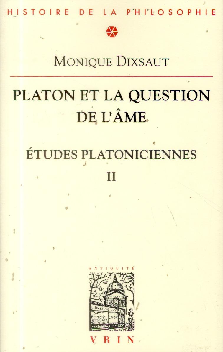PLATON ET LA QUESTION DE L AME
