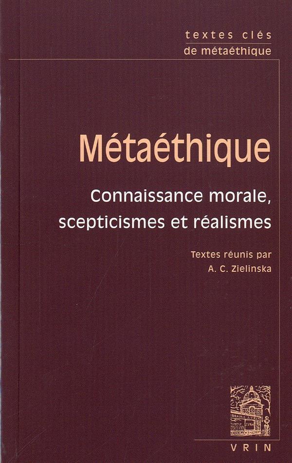 TEXTES CLES DE METAETHIQUE