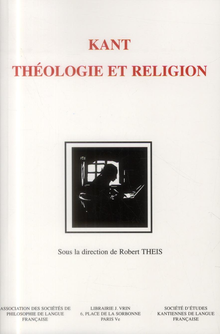KANT THEOLOGIE ET RELIGION