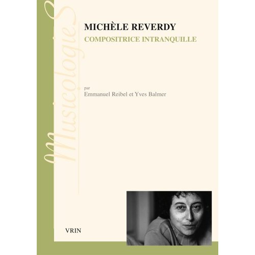 MICHELE REVERDY COMPOSITRICE INTRANQUILLE