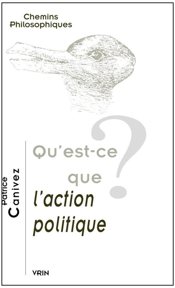 QU EST-CE QUE L ACTION POLITIQUE?