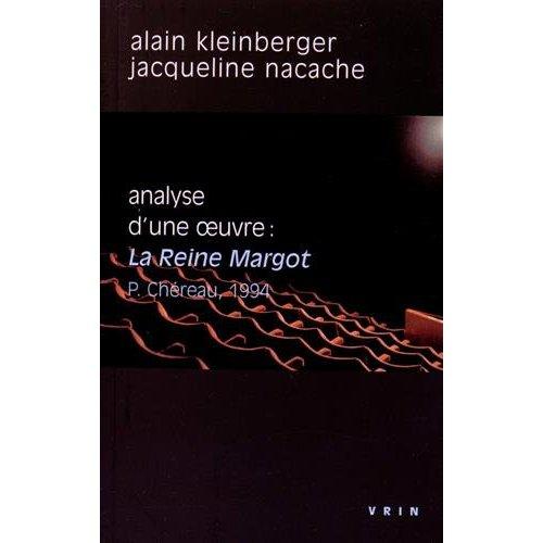 LA REINE MARGOT (P CHEREAU, 1994) ANALYSE D UNE OEUVRE