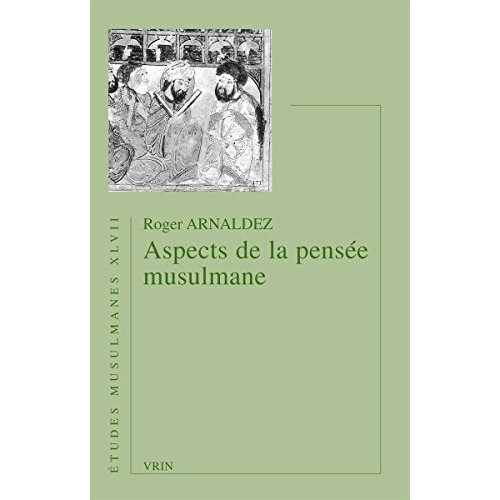 ASPECTS DE LA PENSEE MUSULMANE