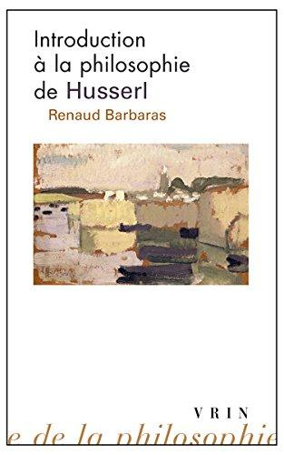 INTRODUCTION A LA PHILOSOPHIE DE HUSSERL