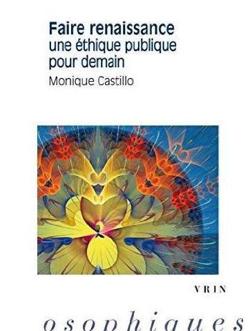 FAIRE RENAISSANCE UNE ETHIQUE PUBLIQUE POUR DEMAIN