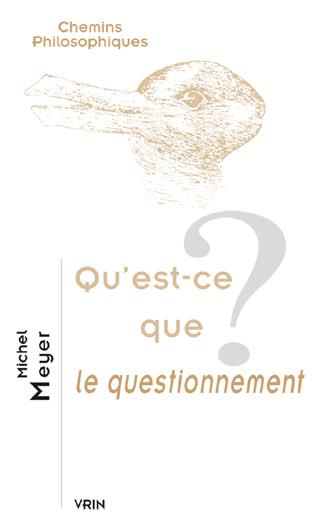 QU EST-CE QUE LE QUESTIONNEMENT?