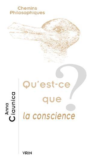 QU EST-CE QUE LA CONSCIENCE?