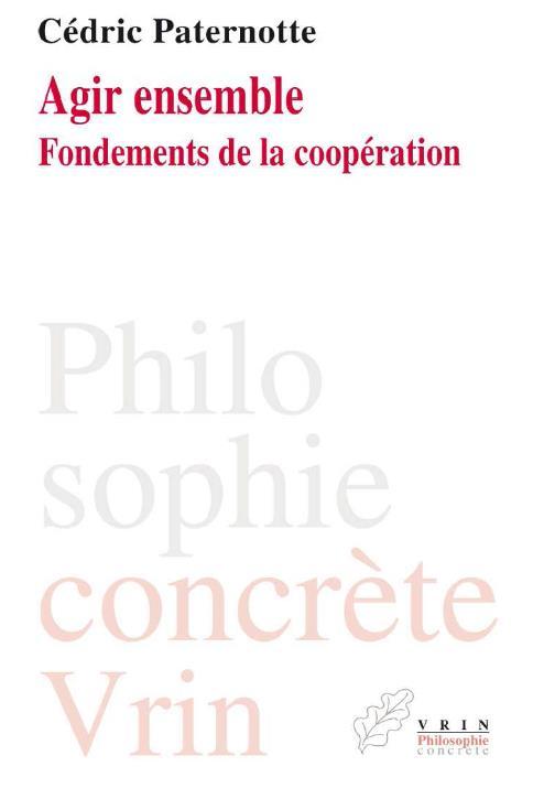 AGIR ENSEMBLE FONDEMENTS DE LA COOPERATION