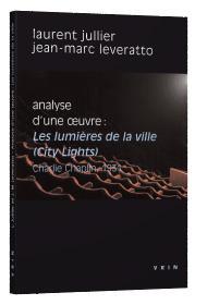 LES LUMIERES DE LA VILLE (CHARLIE CHAPLIN, 1931) ANALYSE D'UNE OEUVRE
