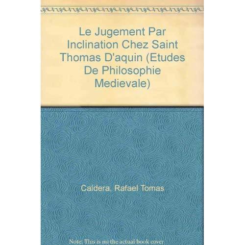 LE JUGEMENT PAR INCLINATION CHEZ SAINT THOMAS D'AQUIN