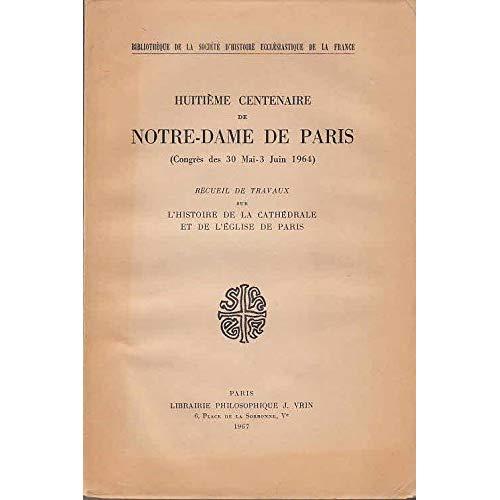 NOTRE-DAME DE PARIS  HUITIEME CENTENAIRE