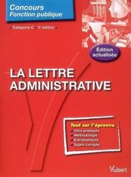 N.79 LA LETTRE ADMINISTRATIVE 3E EDT