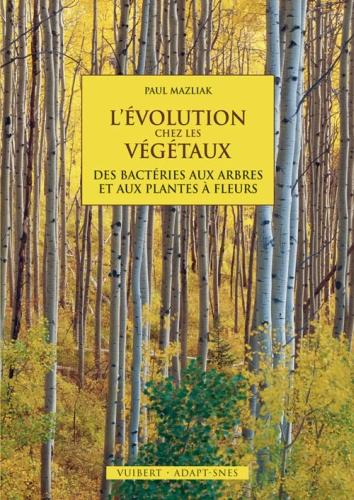 L'EVOLUTION CHEZ LES VEGETAUX