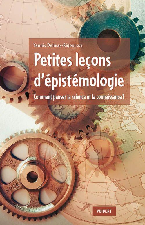 PETITES LECONS D'EPISTEMOLOGIE