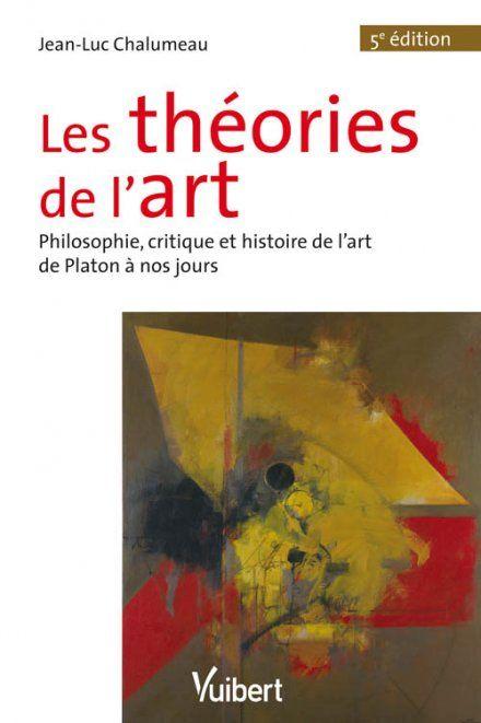 LES THEORIES DE L'ART 5E EDT