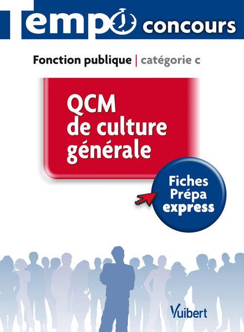 QCM DE CULTURE GENERALE (CATEGORIE C)