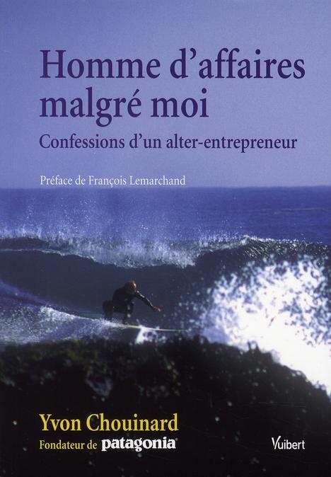 HOMME D'AFFAIRES MALGRE MOI