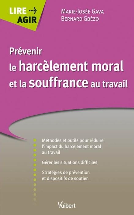 PREVENIR LE HARCELEMENT MORAL ET LA SOUFFRANCE AU TRAVAIL
