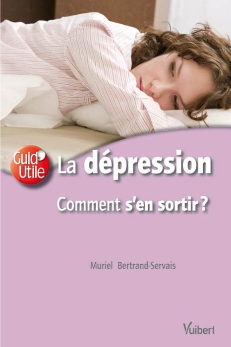 LA DEPRESSION COMMENT S'EN SORTIR ?