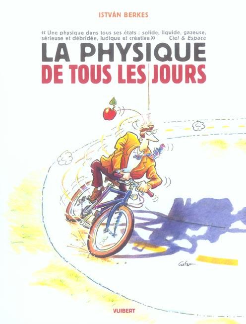 LA PHYSIQUE DE TOUS LES JOURS 6EME EDITION