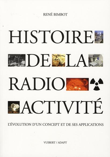 HISTOIRE DE LA RADIOACTIVITE