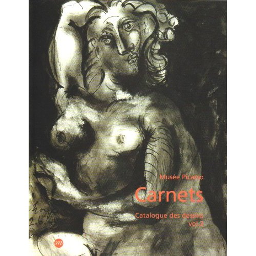 MUSEE PICASSO CARNETS VOL 2 - CATALOGUE DES DESSINS