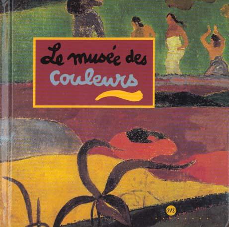 MUSEE DES COULEURS