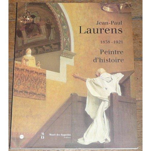 JEAN PAUL LAURENS PEINTRE HIST