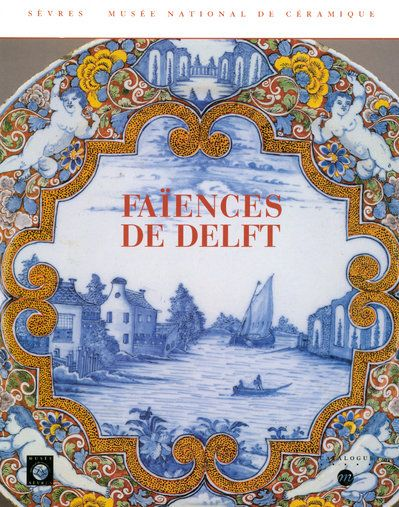 FAIENCES DE DELFT