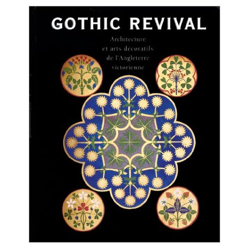 GOTHIC REVIVAL ARCHIT ARTS DEC