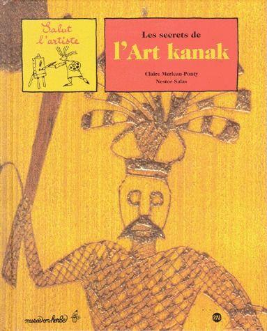 SECRETS DE L ART KANAK