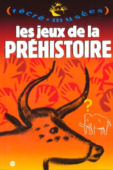 LES JEUX DE LA PREHISTOIRE
