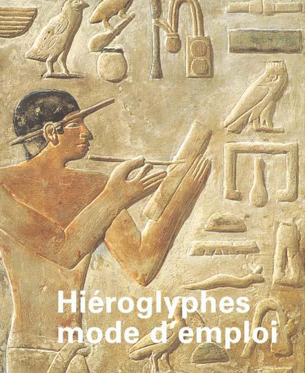 HIEROGLYPHES MODE D'EMPLOI