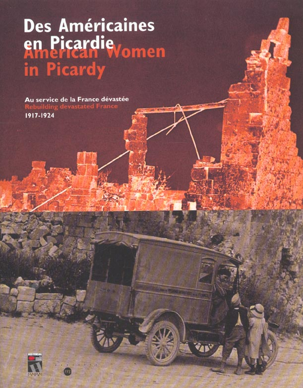 DES AMERICAINES EN PICARDIE-AMERICAN WOMAN IN PICARDY (FRANCAIS/ANGLAIS) - AU SERVICE DE LA FRANCE D