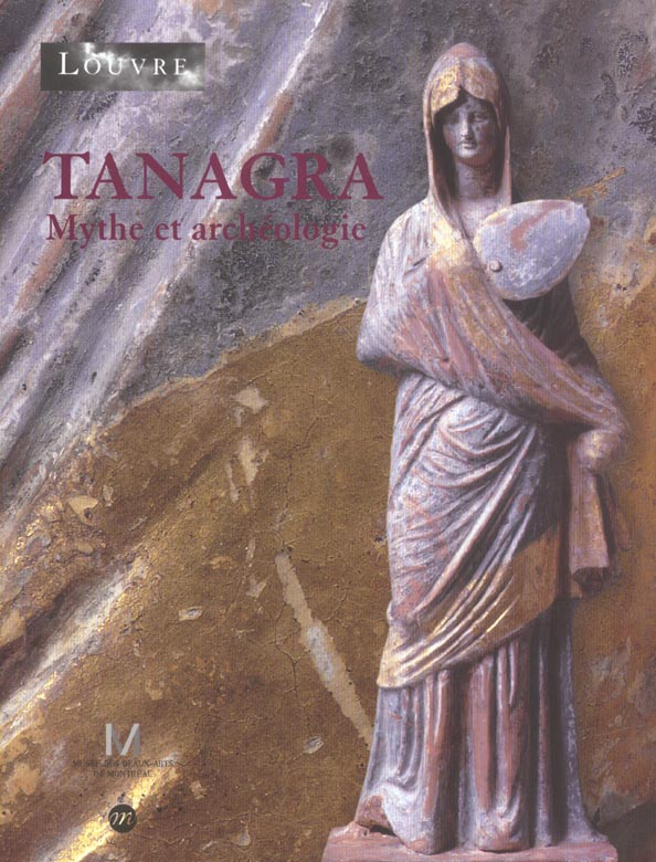 TANAGRA MYTHES ET ARCHEOLOGIE