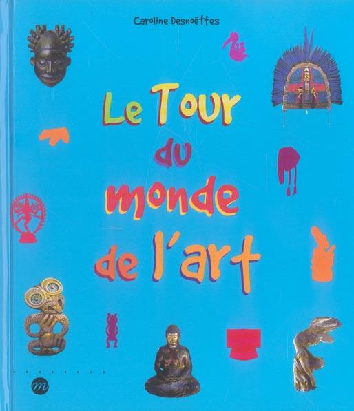 LE TOUR DU MONDE DE L'ART