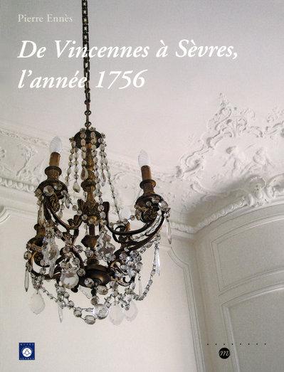 DE VINCENNES A SEVRES - L'ANNEE 1756 +CD