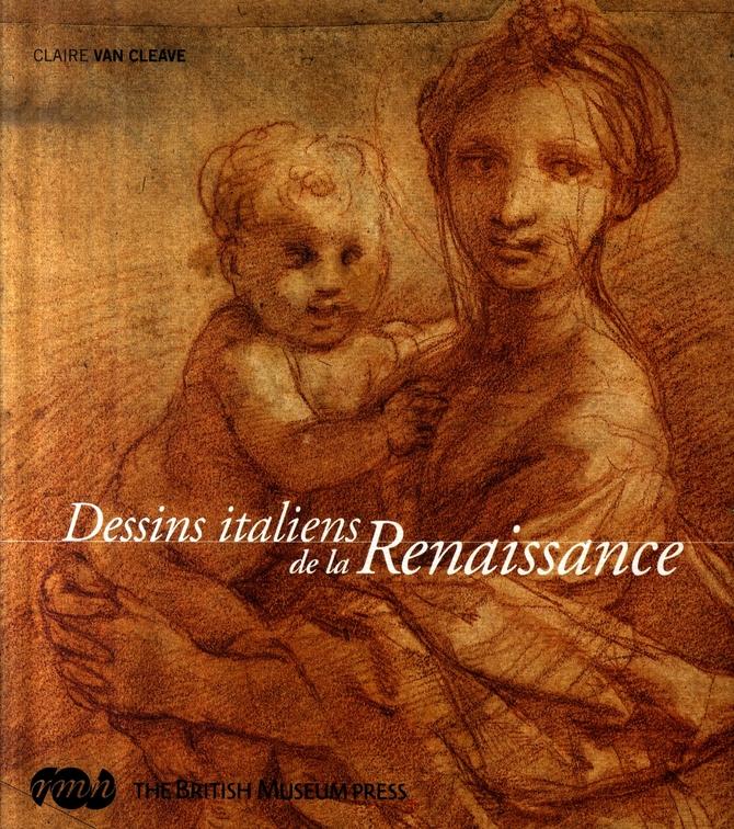 DESSINS ITALIENS  DE LA  RENAISSANCE - THE BRITISH MUSEUM PRESS
