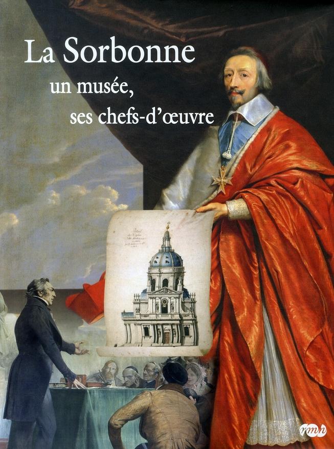 LA SORBONNE : UN MUSEE, SES CHEFS-D'OEUVRE