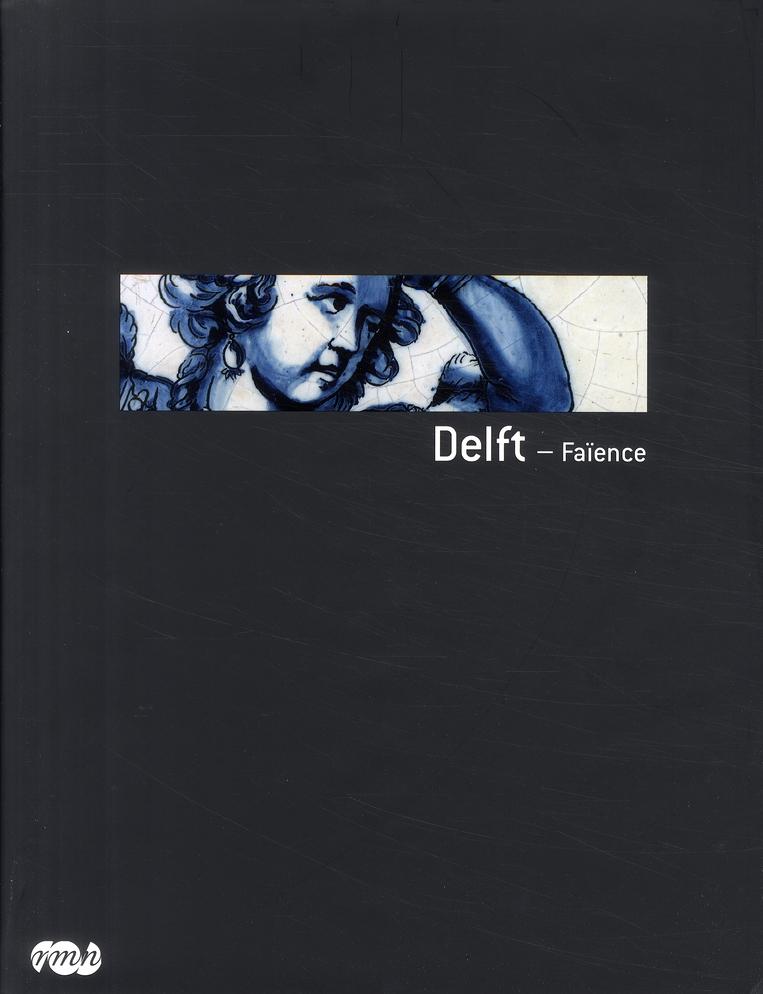 DELFT - FAIENCE.