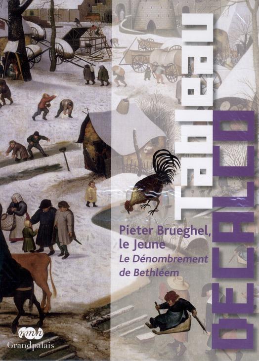 PIETER BRUEGHEL, LE JEUNE - TABLEAU DECALCO - LE DENOMBREMENT DE BETHLEEM