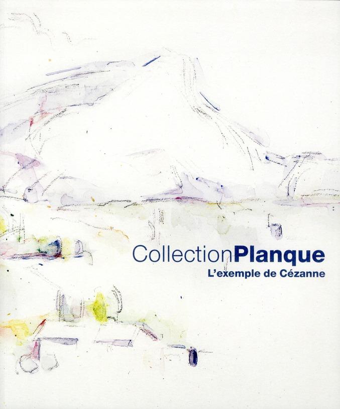 COLLECTION PLANQUE - L'EXEMPLE DE CEZANNE