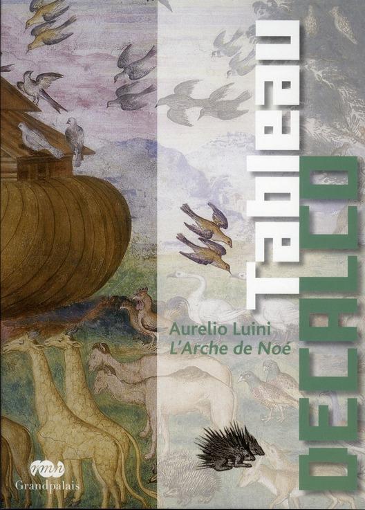 AURELIO LUINI L'ARCHE DE NOE - TABLEAU DECALCO