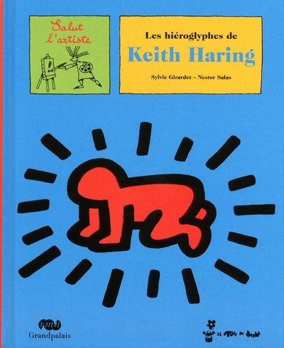 LES HIEROGLYPHES DE KEITH HARING