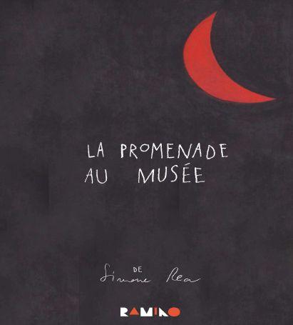 LA PROMENADE AU MUSEE DE SIMONE REA (DEPLIANT)