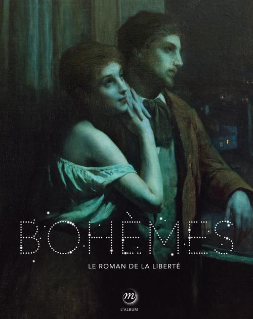 ALBUM BOHEMES 09/2012 - LE ROMAN DE LA LIBERTE