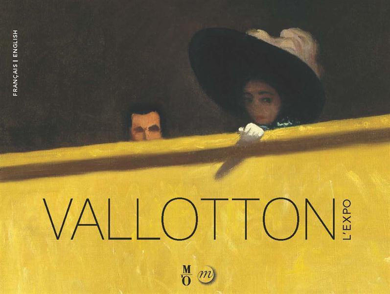 VALLOTTON L'EXPO (BILINGUE ANGLAIS / FRANCAIS)