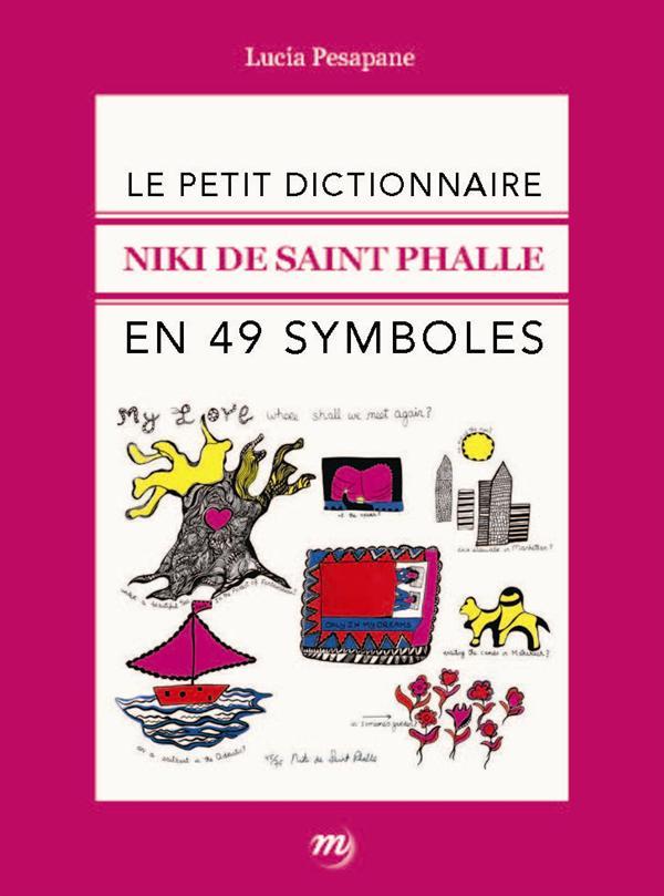 NIKI DE SAINT PHALLE-PETIT DICTIONNAIRE