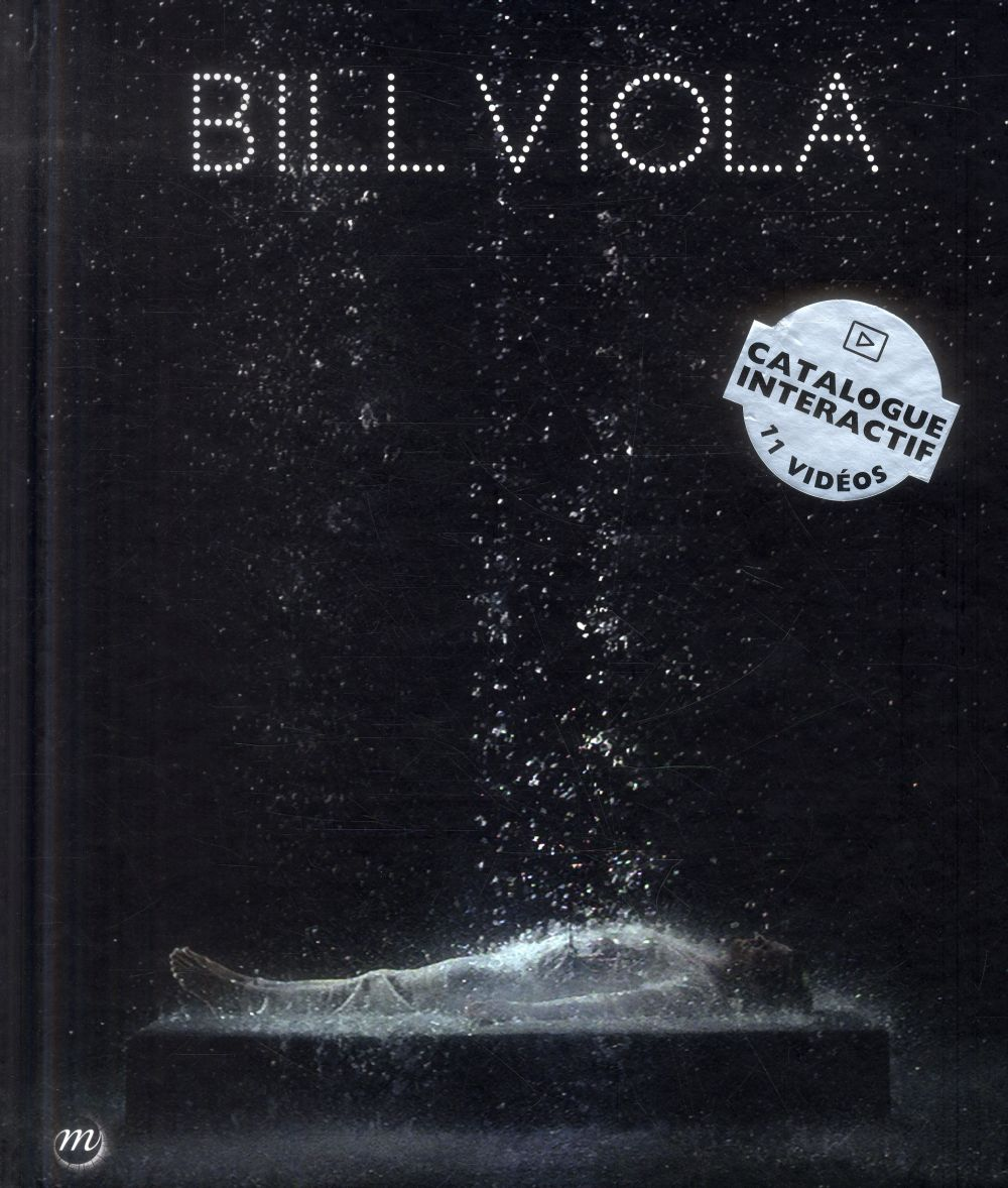 BILL VIOLA - CATALOGUE FRANCAIS-ANGLAIS
