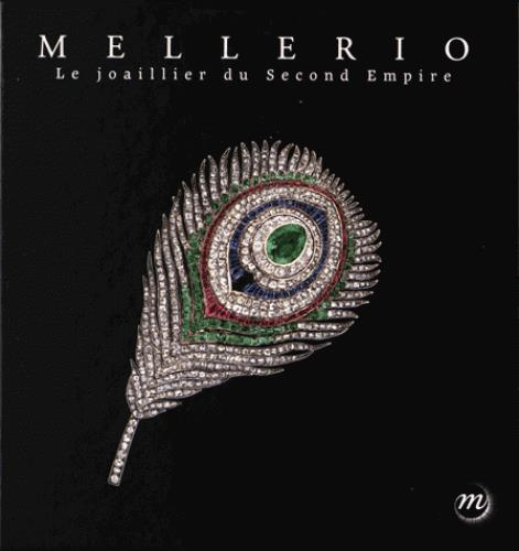 MELLERIO, JOAILLIER DU SECOND EMPIRE